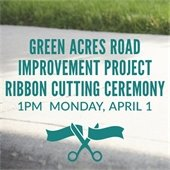 Ribbon Cutting Ceremony for Green Acres Road Improvements