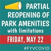 Partial Reopening of Park Amenities with limitations: Friday, May 22