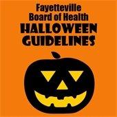 Fayetteville Board of Health Halloween Guidelines