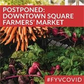 Postponed: Downtown Square Farmers' Market