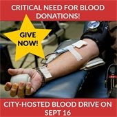 Critical need for blood donations!  City-hosted blood drive on Sept. 16