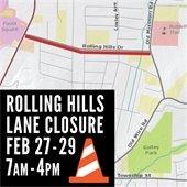 Rolling Hills Lane Closure