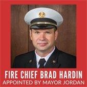 Fire Chief Brad Hardin Appointed By Mayor Jordan