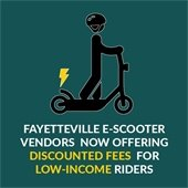 Fayetteville E-Scooter vendors offering discounted fees for low-income riders