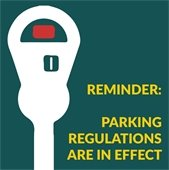 Reminder: Parking Regulations are in Effect