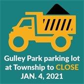 Gulley Park parking lot at Township to close Jan. 4, 2021