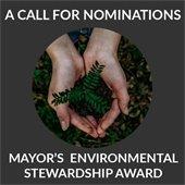 A call for nominations: Mayor's Environmental Stewardship Award