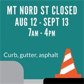 Mt. Nord Street Closed