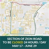 Section of Zion Road to be closed 24 hours/day May 17 - June 29