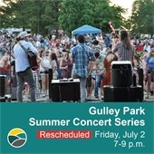 Gulley Park Summer Concert rescheduled for Friday July 2
