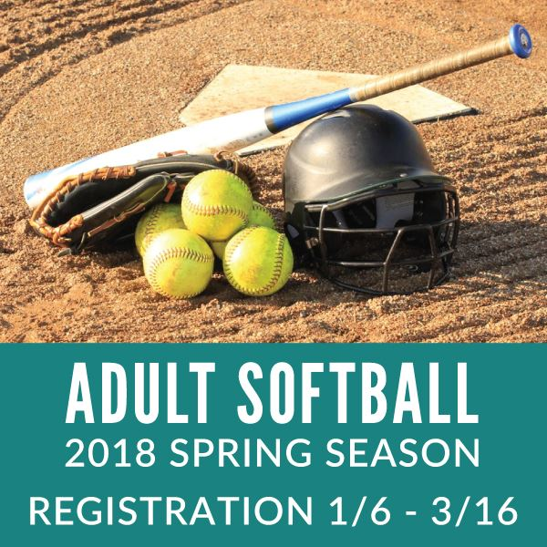 2018 Spring Adult Softball Registration