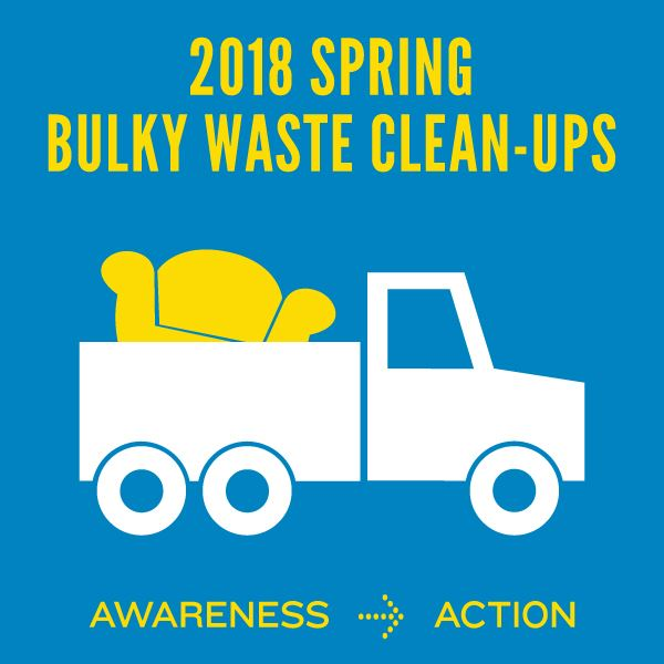 2018 Spring Bulky Waste Clean-ups