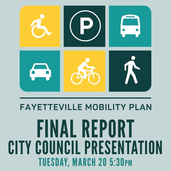Fayetteville Mobility Plan Final Report Presentation