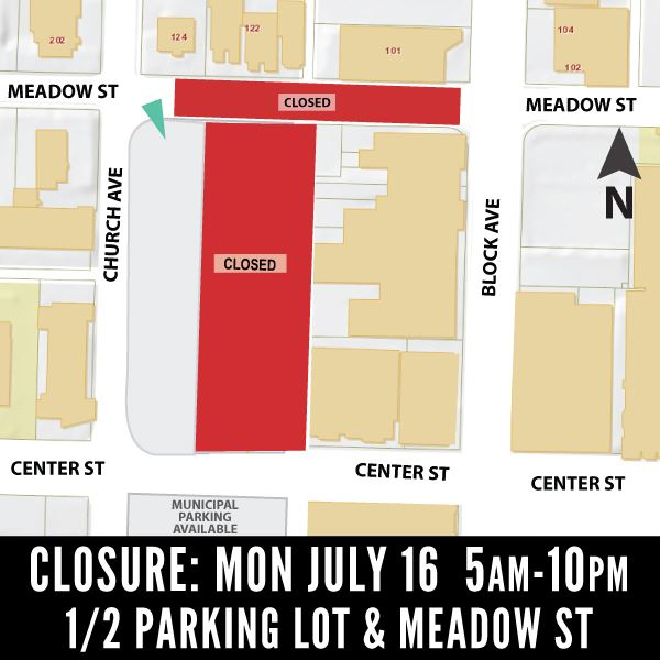 Meadow St and Parking Lot Closure