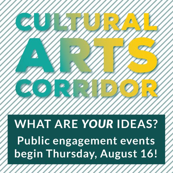 Cultural Arts Corridor Invitation to Participate