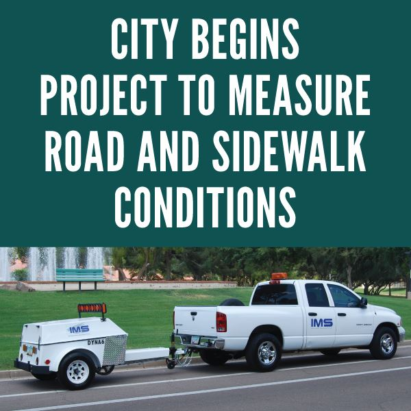 Project to Analyze City&#39s Roads and Sidewalks Begins
