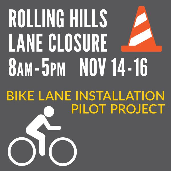 Rolling Hills Lane Closure and Protected Bike Lane Project