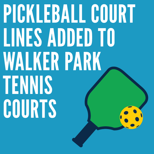 Pickleball Court Lines Added to Walker Park Tennis Courts