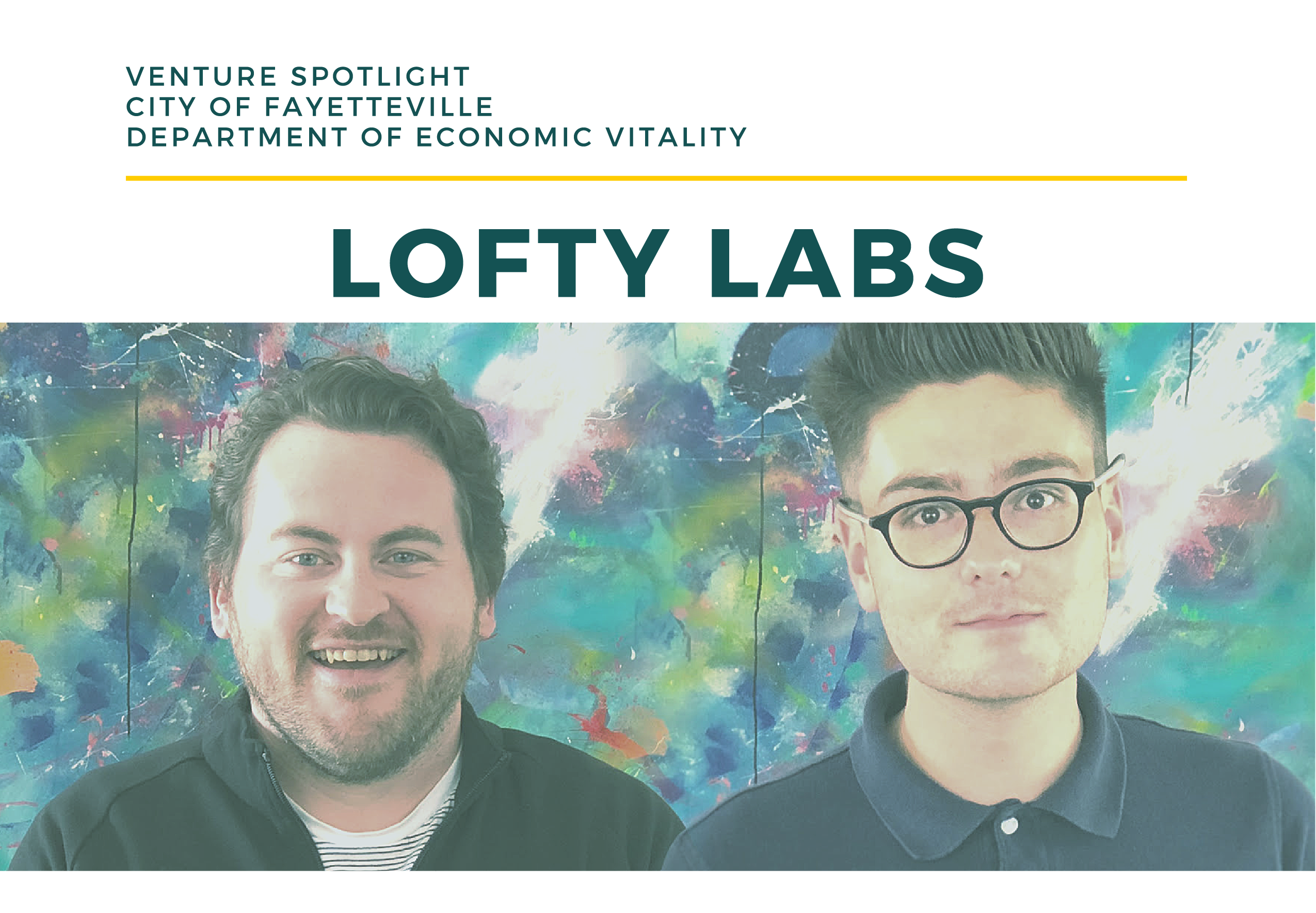 Fayetteville Office of Economic Vitality Venture Spotlight:  Lofty Labs
