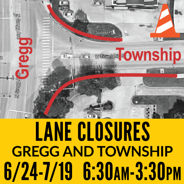 Lane Closures at Intersection of Gregg and Township