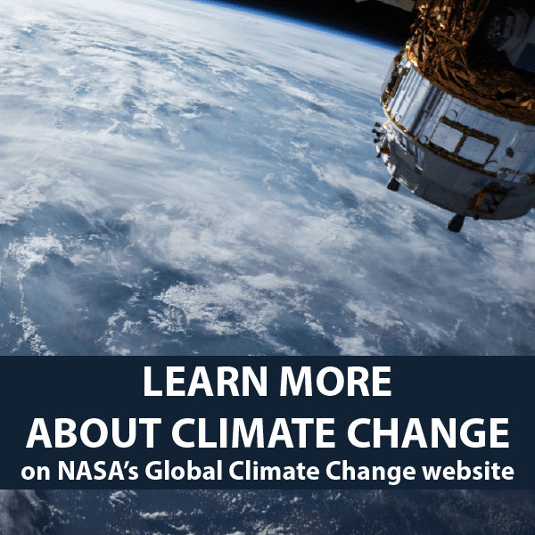 Learn more about climate change on NASA's Global Climate Change website