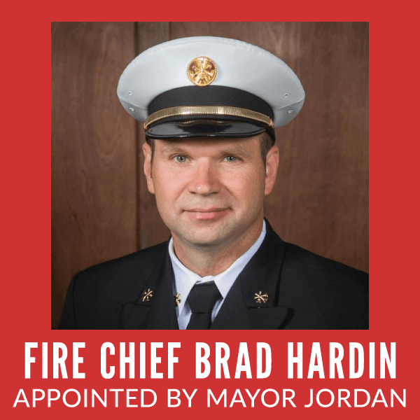 Fire Chief Brad Hardin Appointed by Mayor Jordan