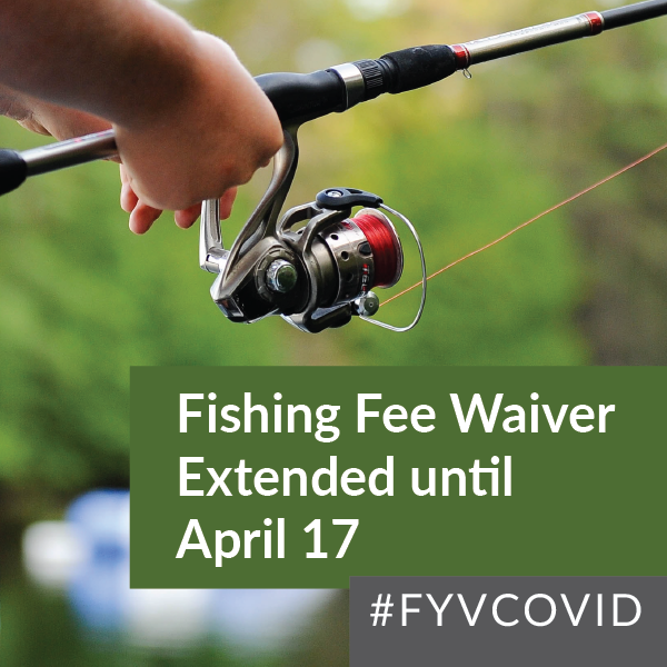 Fishing Fees waived until April 17