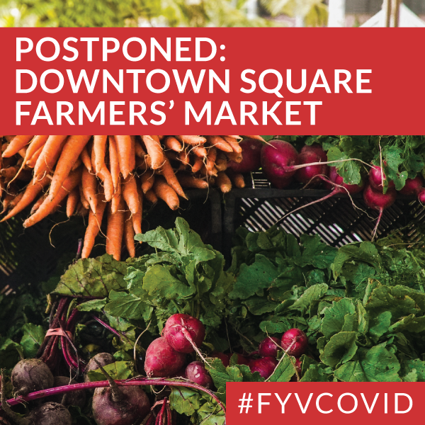 Postponed: Downtown-Square-Farmers-Market