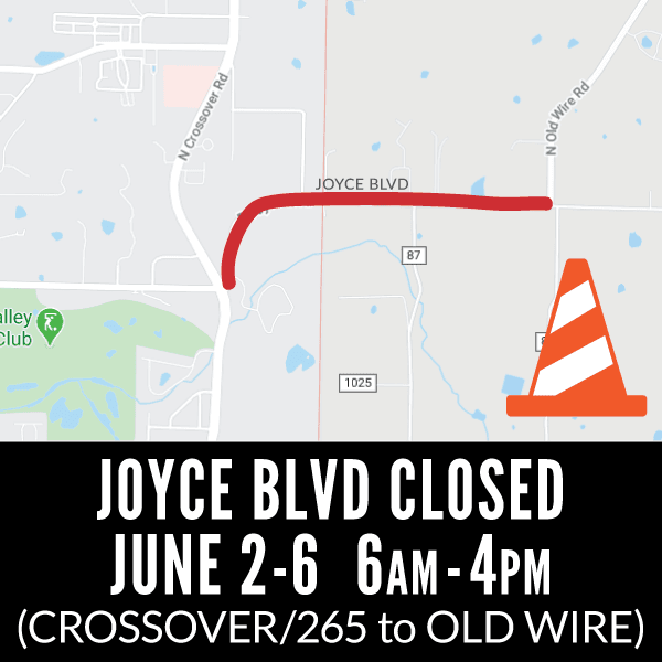 Joyce Blvd Closed
