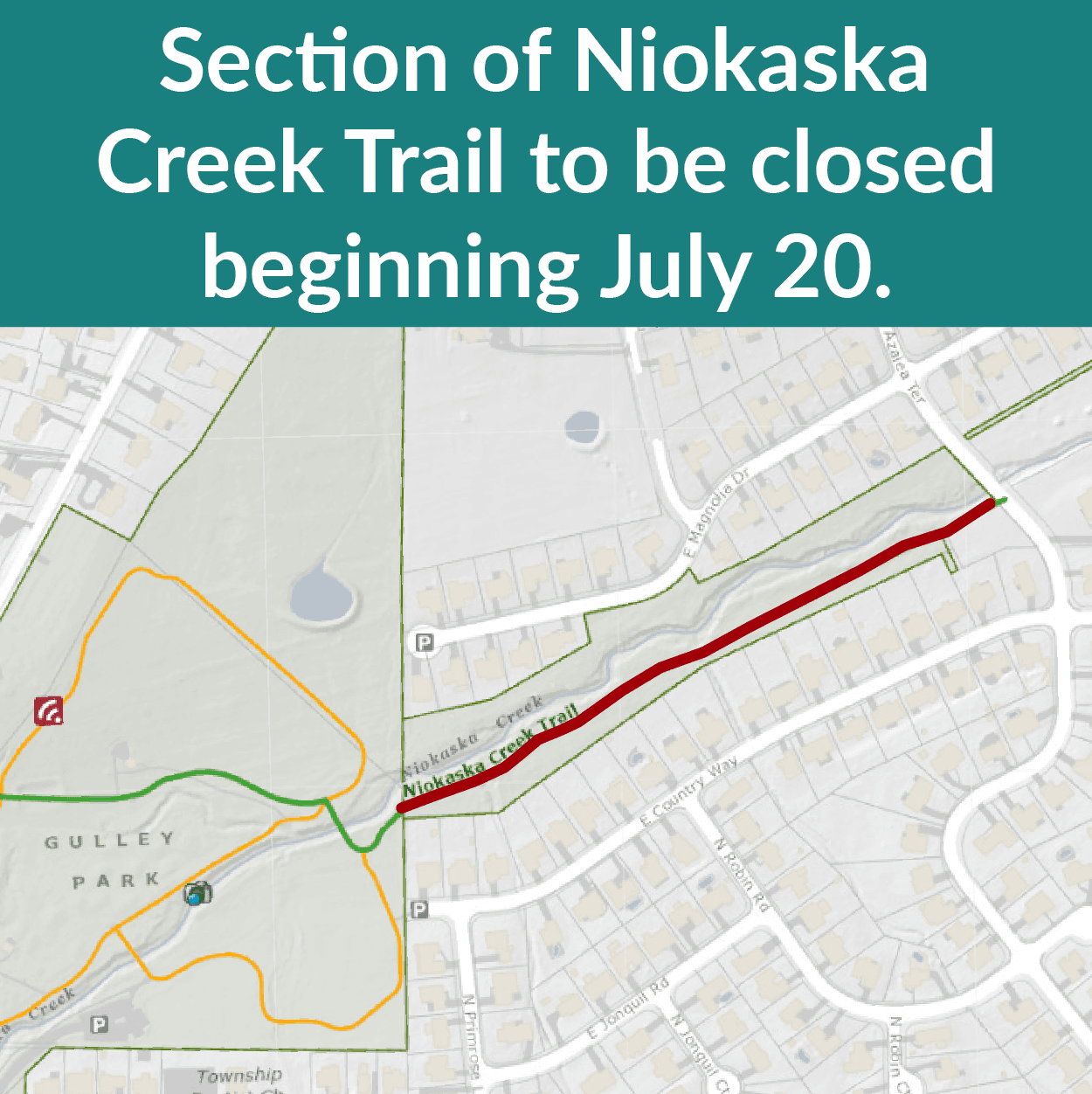Section of Niokaska Creek Trail closing beginning July 20