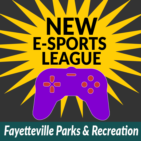 NEW Esports league: Fayetteville Parks & Recreation