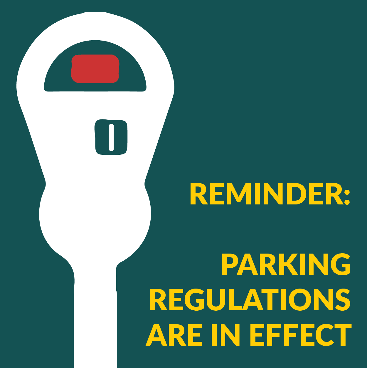 Reminder Parking in Effect
