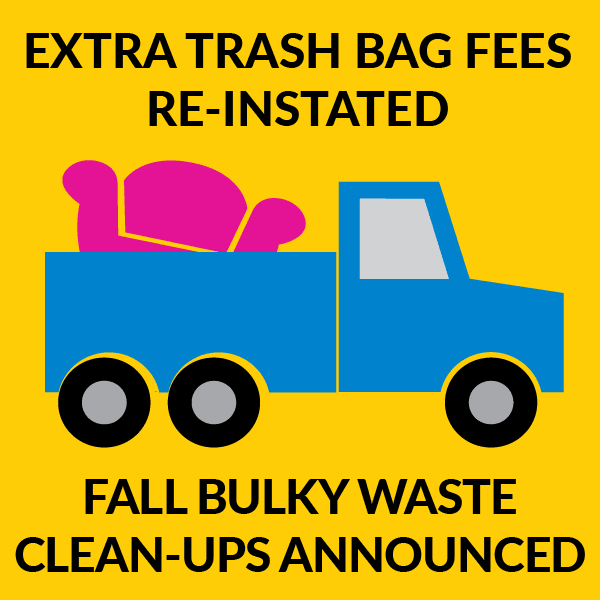 Extra bag fees and fall bulky waste dates