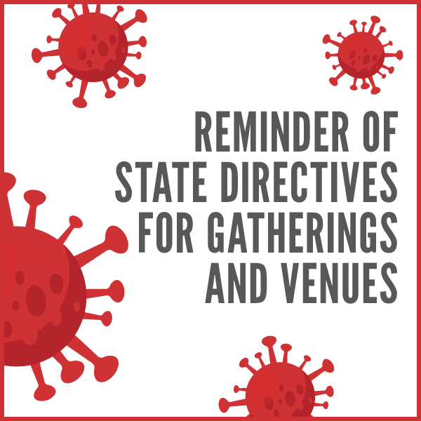 Reminder-of-State-Directives-for-Gatherings-and-Venues_square