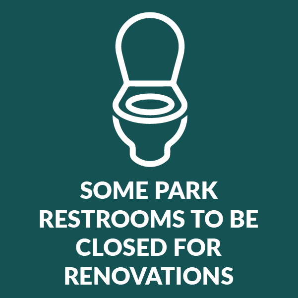 Park Restrooms closed for renovations