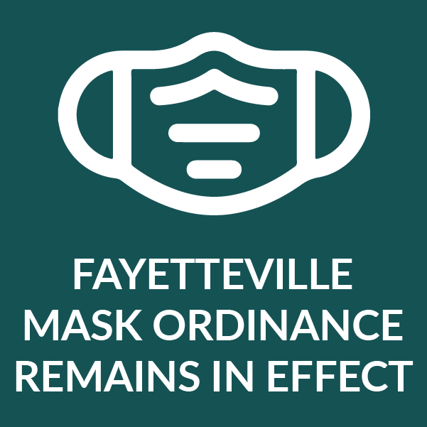 Fayetteville Mask Ordinance remains in effect