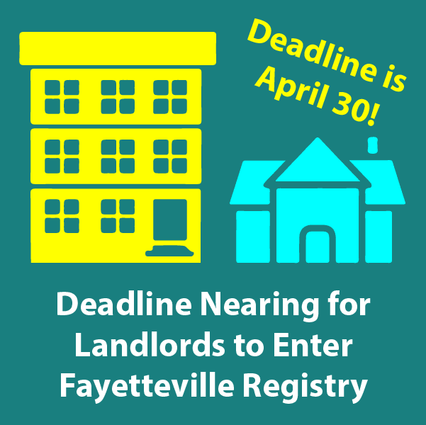 Deadline nearing for landlords to enter Fayetteville registry.