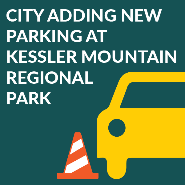 City adding new parking at Kessler Mtn. Park