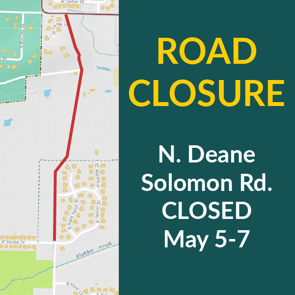 Deane Solomon Road closure May 5 - 7